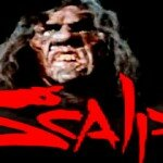 Scalps: The 30th Anniversary Retrospective